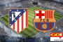 Atletico vs Barca, UEFA Champions League, Others To Show On GOtv This Week