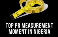 Top PR Measurement Moment in Nigeria 2019