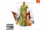 GTBank Fashion Weekend Returns for the 5th Year